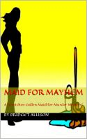 Bookcover: Maid For Mayhem